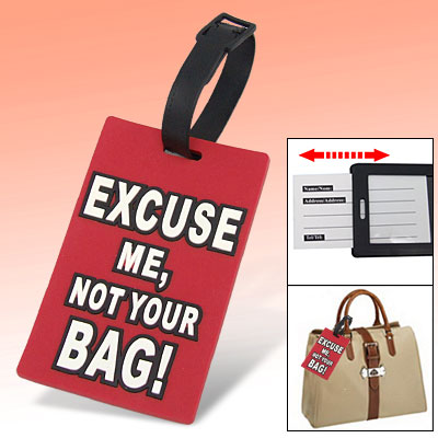 Outdoor Rubber Excuse Me Not Your Bag Personalized Luggage ID Tag Red