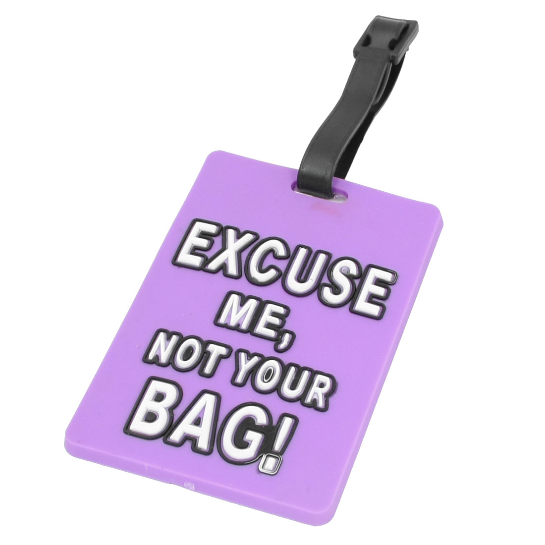 Purple Soft Plastic Excuse Me, Not Your Bag Print Name Address Label Luggage Tag