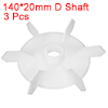 3Pcs 140*20mm D Shaft Replacement White Plastic 6 Impeller Motor Fan Vane