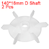 2Pcs 140*18mm D Shaft Replacement White Plastic 6 Impeller Motor Fan Vane
