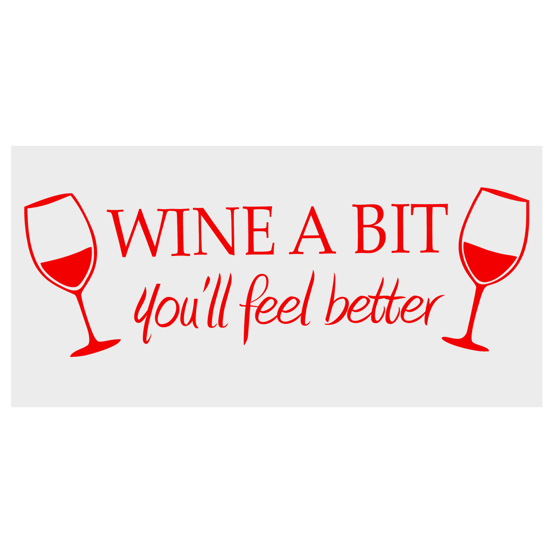 Wine a Bit Wall Sticker Removable PVC Art Decals Home Office Decor Red